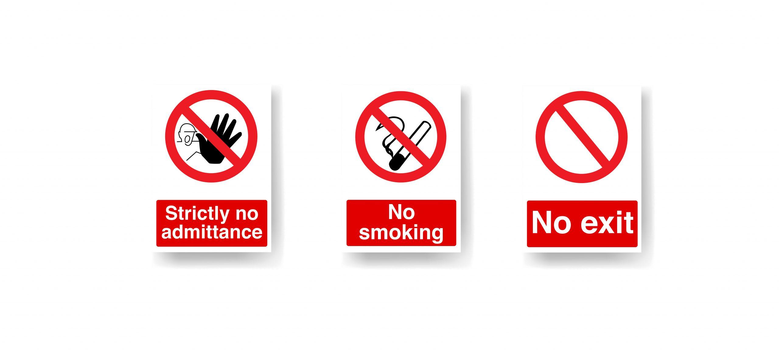 Prohibition Safety Signage