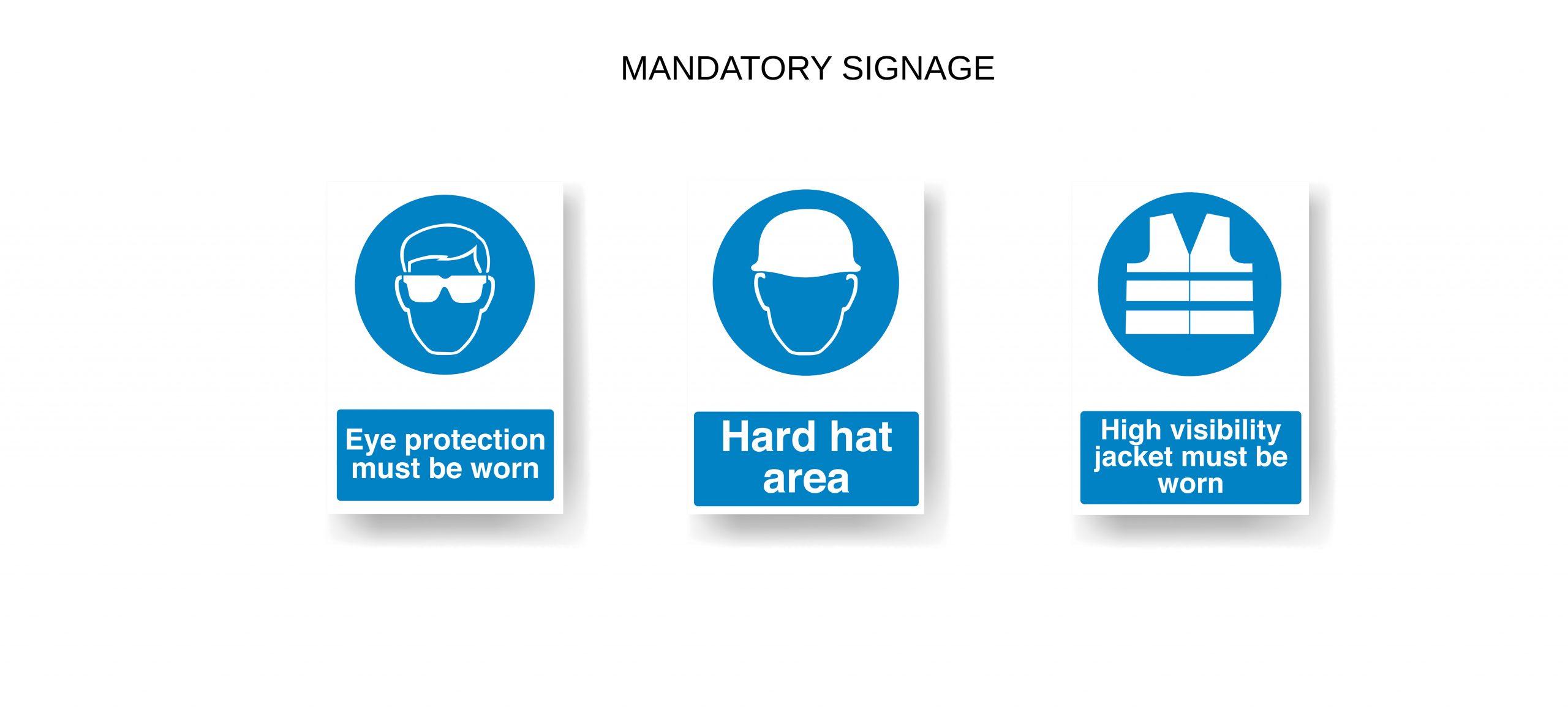 Madatory Signage