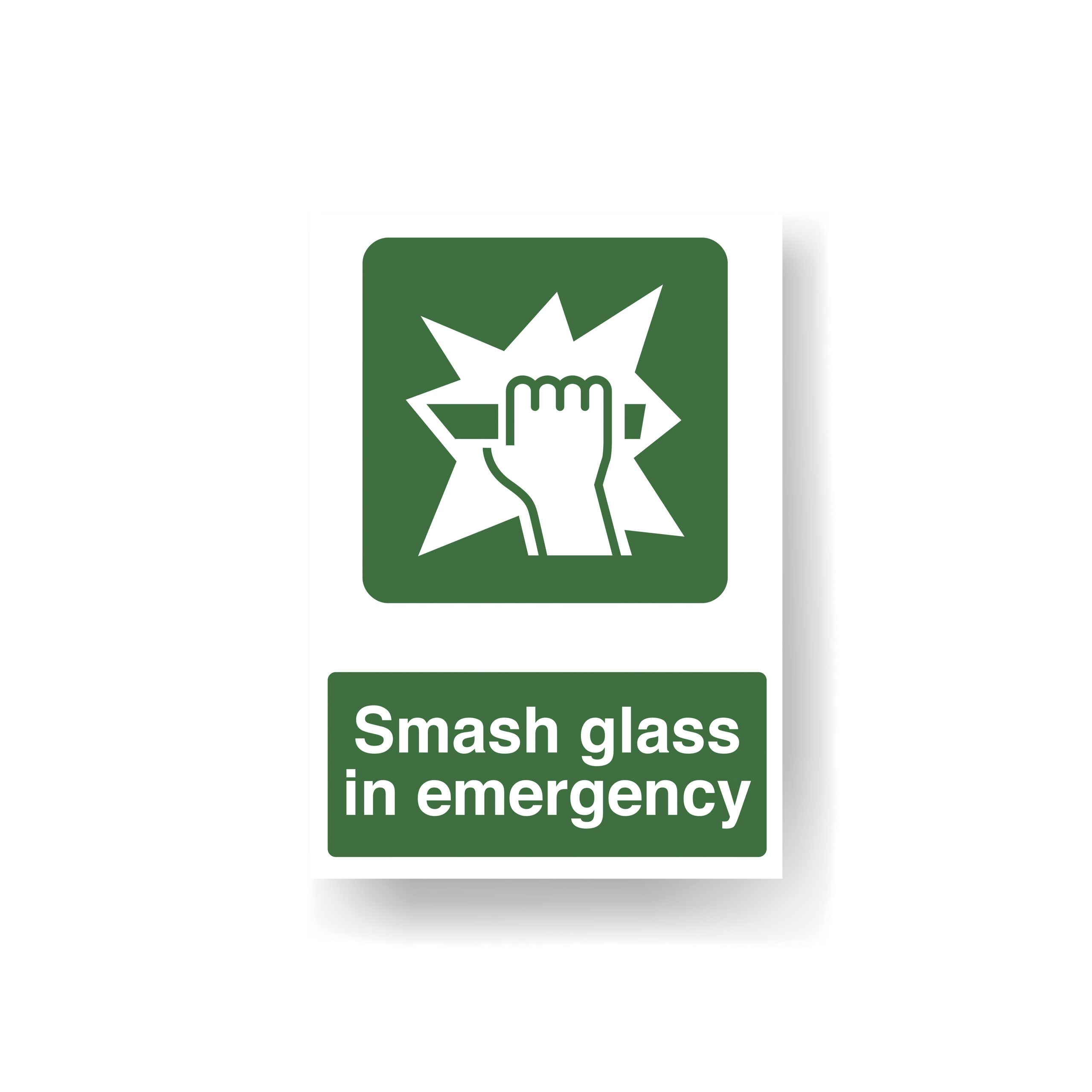 Break glass sign